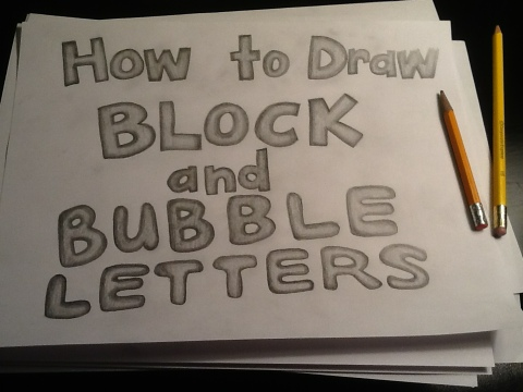 Block and bubble letters   ARTZCOOL'S BLOG!